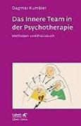 Das Innere Team in der Psychotherapie: Methoden- und Praxisbuch (Leben lernen 265)