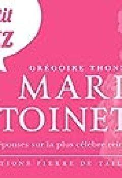 Livres Couvertures de LE PETIT QUIZZ DE MARIE ANTOINETTE