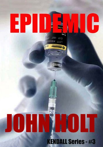 Epidemic (Tom Kendall Book 3)