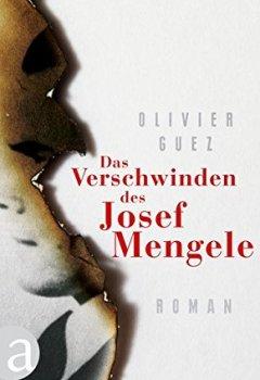 Livres Couvertures de Das Verschwinden des Josef Mengele