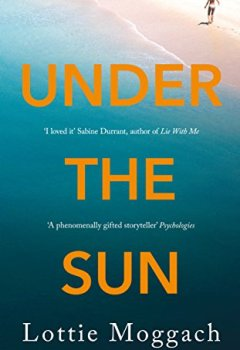 Livres Couvertures de Under the Sun: An addictive literary thriller that will have you hooked
