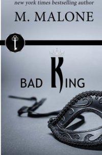 Bad King (Bad Business) (Volume 1)
