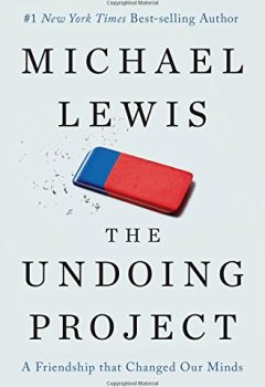 Livres Couvertures de The Undoing Project: A Friendship That Changed Our Minds