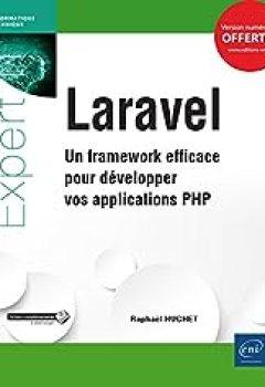 Livres Couvertures de Laravel   Un Framework Efficace Pour Développer Vos Applications PHP
