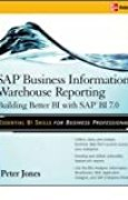 [(SAP Business Information Warehouse Reporting: Building Better BI with SAP Bl 7.0 )] [Author: Peter Jones] [Feb-2008]