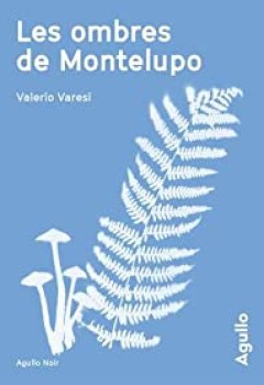 Livres Couvertures de Les Ombres De Montelupo