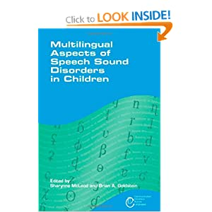 Multilingual Aspects of Speech Sound Disorders in Children (Communication Disorders Across Languages)