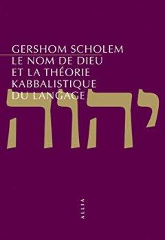Livres Couvertures de Le nom de Dieu et la théorie kabbalistique du langage