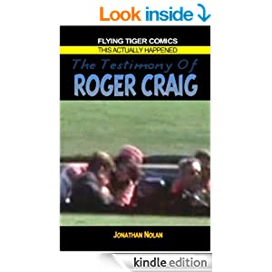 The Testimony of Roger Craig