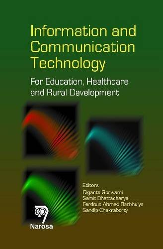 Information and Communication Technology: For Education, Healthcare and Rural Development