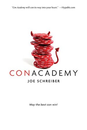 Con Academy by Joe Schreiber | Featured Book of the Day | wearewordnerds.com
