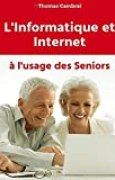 L'informatique et Internet à l'usage des Seniors