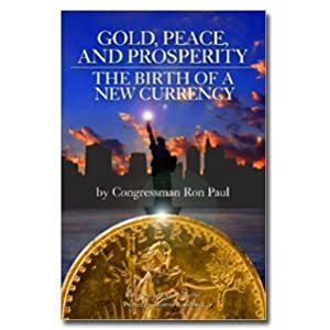 Gold, Peace, and Prosperity
