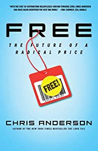 "Cover of ""Free: The Future of a Radical P..."