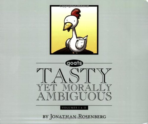 Tasty Yet Morally Ambiguous: Goats, Volumes I & II (Goats) by Jonathan Rosenberg, Mr. Media Interviews