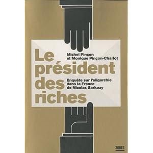 Le président de Riches par les Pinçon-Charlot