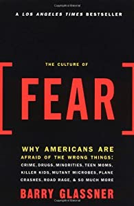 "Cover of ""The Culture of Fear: Why Americ..."