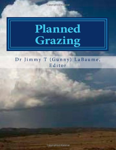 Planned Grazing: A Study Guide and Reference Manual