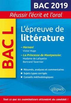 Livres Couvertures de L'épreuve de littérature Bac 2019. Hernani, Victor Hugo. La princesse de Montpensier, Madame de Lafayette / Bertrand Tavernier