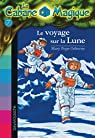 La Cabane Magique, Tome 7 : Le voyage sur la Lune