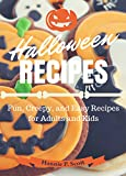 Halloween Recipes: Quick and Easy Halloween Treats (Simple and Easy Halloween Recipes Book 2)