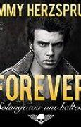 Forever - Solange wir uns halten