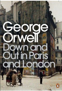 Livres Couvertures de Down and Out in Paris and London