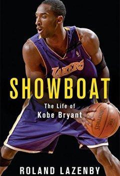 Livres Couvertures de Showboat: The Life of Kobe Bryant