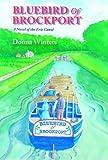 Bluebird of Brockport, A Novel of the Erie Canal
