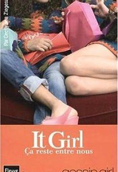 Livres Couvertures de It Girl, Tome 2 : Ca Reste Entre Nous