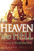 Heaven and Hell: a Novel: A Journey of Chris and Serena Davis (Tears of Heaven)