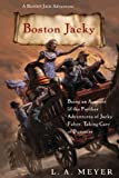 Boston Jacky: Being an Account of the Further Adventures of Jacky Faber, Taking Care of Business (Bloody Jack Adventures Book 11)