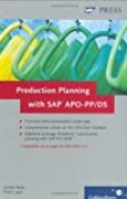 Production Planning with SAP APO-PP/DS by Jochen Balla (2006-10-28)
