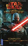 Star Wars - The Old Republic, tome 2 : Complots