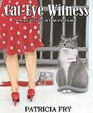 Cat-Eye Witness (A Klepto Cat Mystery Book 2)