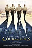 Courageous: A Novel