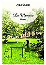 La Menace: Roman