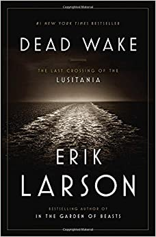 Dead Wake Erik Larson full book kindle