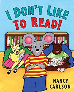 "Cover of ""I Don't Like to Read"""