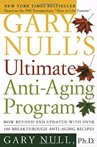 "Cover of ""Gary Null's Ultimate Anti-Aging..."
