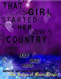 THAT GIRL STARTED HER OWN COUNTRY (The Count of Monte Cristo)
