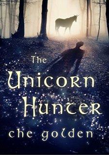 The Unicorn Hunter by Che Golden| wearewordnerds.com