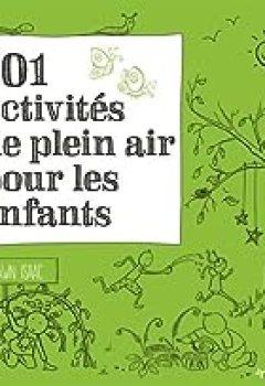 Livres Couvertures de 101 Activités De Plein Air Pour Les Enfants