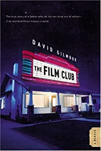 "Cover of ""The Film Club: A Memoir"""