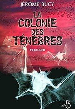 Télécharger La Colonie Des Ténèbres PDF Gratuit Jérôme Bucy