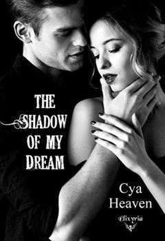 Livres Couvertures de The shadow of my dream