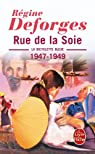 La Bicyclette bleue, tome 5 : Rue de la Soie, 1947-1949