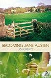 Becoming Jane Austen: A Life