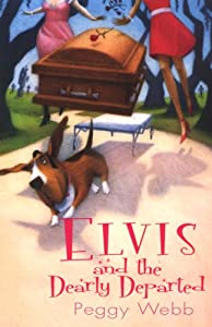 "Cover of ""Elvis and The Dearly Departed (..."