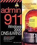 Admin911: Windows 2000 Dns & Wins